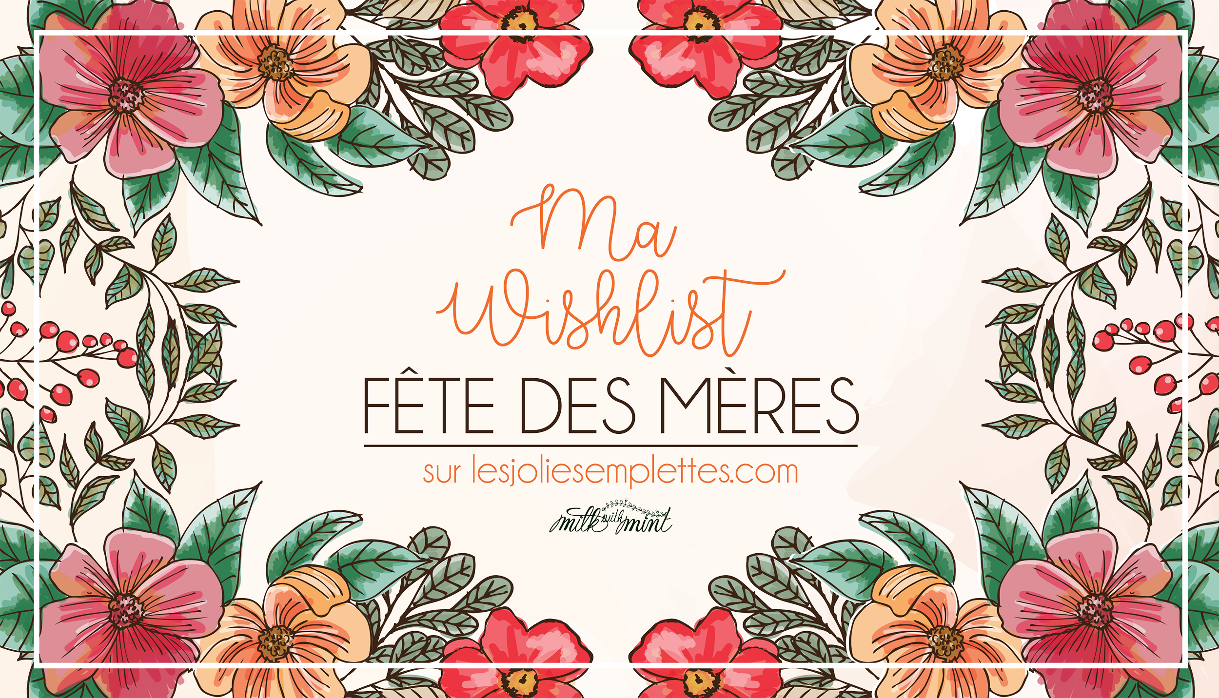 Whishlist Fête des Mères + concours