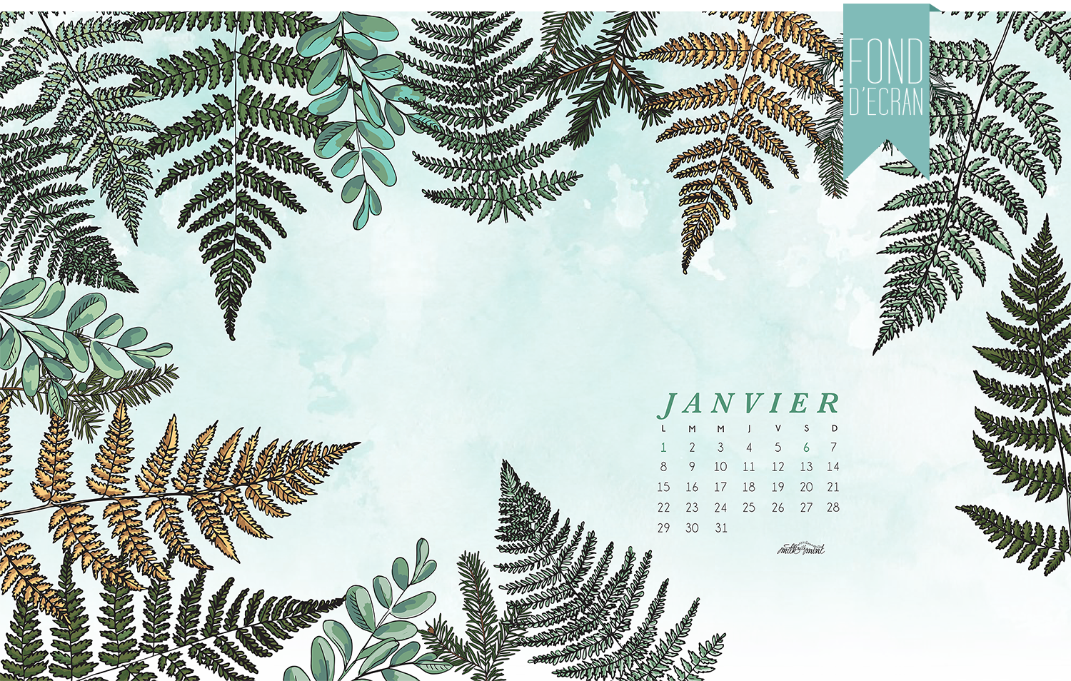 Calendrier de janvier 2018 milk with mint for Fond ecran janvier