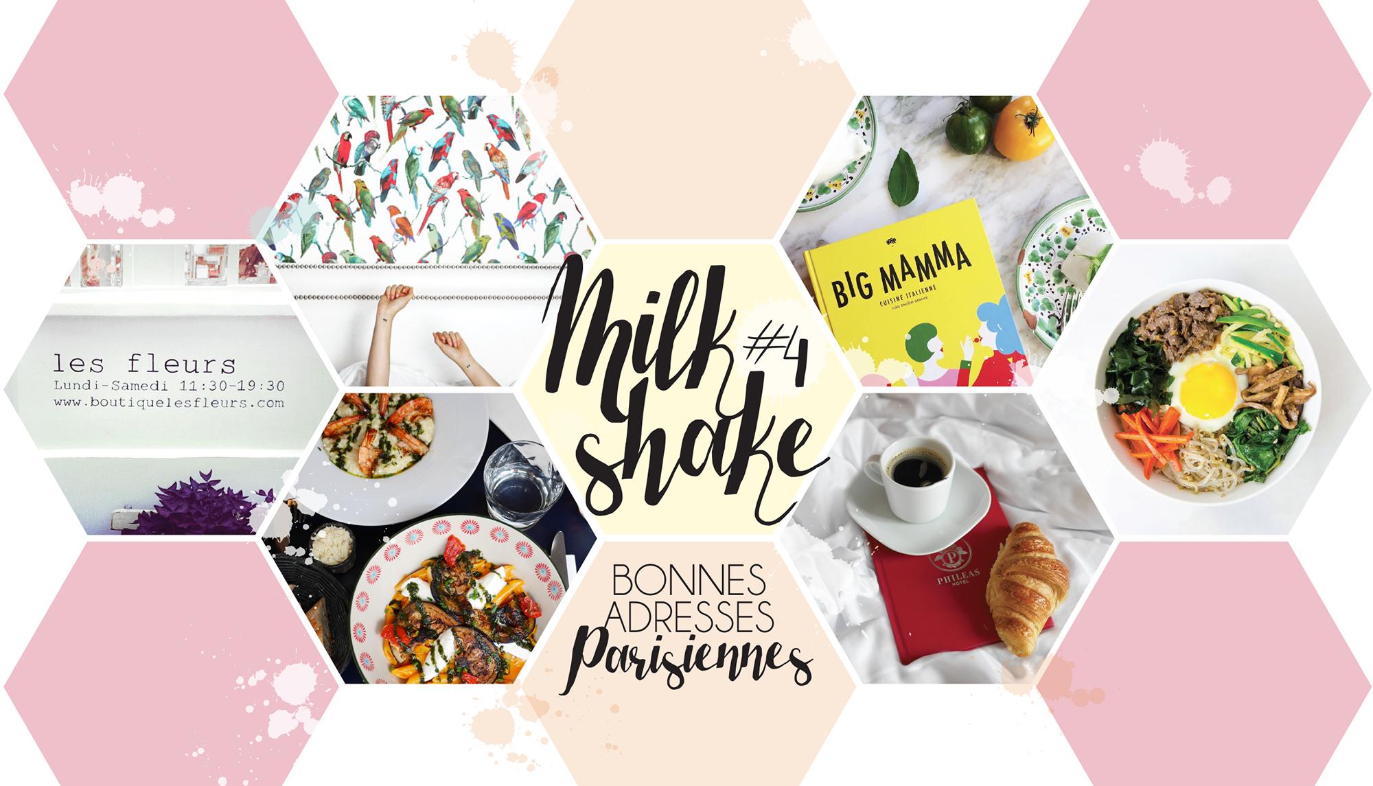 Milk-Shake #4 – Bonnes adresses parisiennes